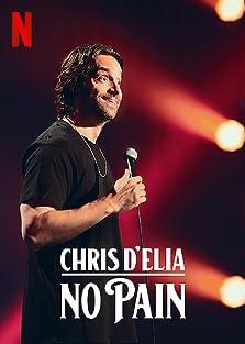 Chris D'Elia: No Pain (2020 TV Special)