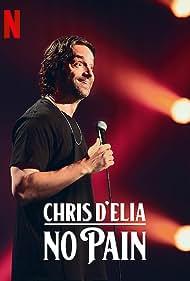 Chris D'Elia: No Pain (2020)