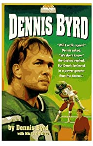 Movie subtitles free download Rise and Walk: The Dennis Byrd Story by Patrick Hasburgh [iPad]