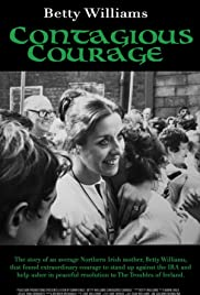 Betty Williams: Contagious Courage Poster