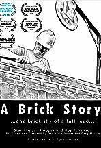 A Brick Story