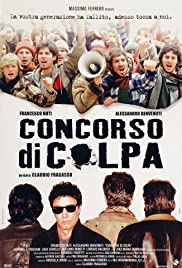 Concorso di colpa (2004) Poster - Movie Forum, Cast, Reviews