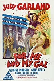 Judy Garland, Gene Kelly, and George Murphy in For Me and My Gal (1942)