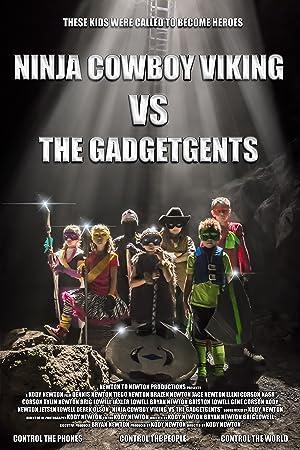 Ninja Cowboy Viking vs. the GadgetGents