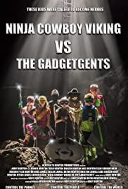 Ninja Cowboy Viking vs. the GadgetGents