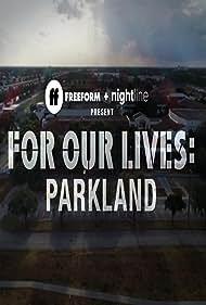 For Our Lives: Parkland (2018)