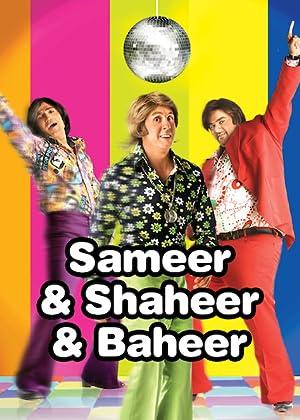 Where to stream Sameer & Shaheer & Baheer