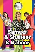 Sameer & Shaheer & Baheer
