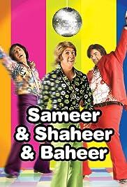 Sameer & Shaheer & Baheer Poster