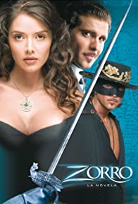 Primary photo for Zorro: La Espada y La Rosa