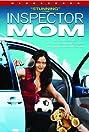 Inspector Mom (2006) Poster