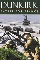 Dunkirk: The Battle for France