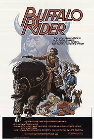Buffalo Rider (1976) Poster - Movie Forum, Cast, Reviews