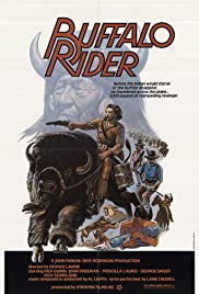 Buffalo Rider(1976) Poster - Movie Forum, Cast, Reviews