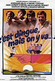 C'est dingue... mais on y va (1979)