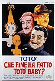 Che fine ha fatto Totò baby? (1964) Poster - Movie Forum, Cast, Reviews