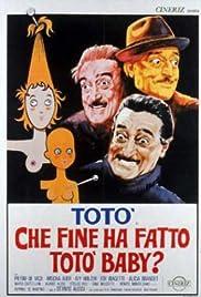 Che fine ha fatto Totò baby?(1964) Poster - Movie Forum, Cast, Reviews