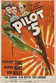 Gene Kelly, Marsha Hunt, and Franchot Tone in Pilot #5 (1943)