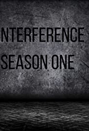 Interference: Season 1 Poster