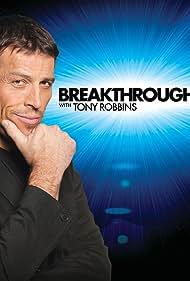 Breakthrough with Tony Robbins (2010)