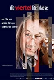Die Viertelliterklasse (2005) Poster - Movie Forum, Cast, Reviews