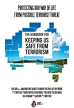 The Handbook for Keeping Us Safe from Terrorism