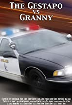 The Gestapo vs. Granny