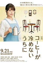 Café Funiculi Funicula (2018) Kohi ga Samenai Uchi Ni 720p