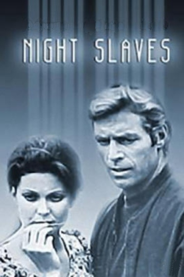 Night Slaves (1970)