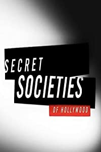 Best bittorrent movie downloads Secret Societies of Hollywood by [avi]