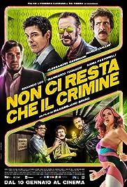 Non ci resta che il crimine Poster