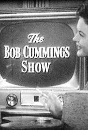 The Bob Cummings Show Poster - TV Show Forum, Cast, Reviews