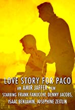 Love Story for Paco