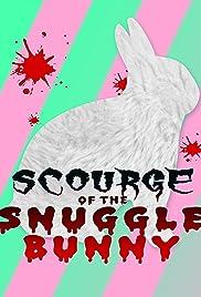 Snuggle Bunny: Man's Most Lovable Predator Poster
