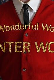 The Wonderful World of Hunter Wood Poster