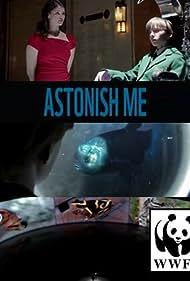 Astonish Me (2011)