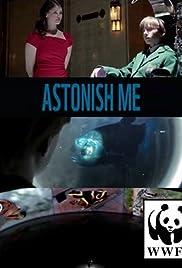 Astonish Me Poster