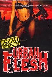 Urban Flesh Poster