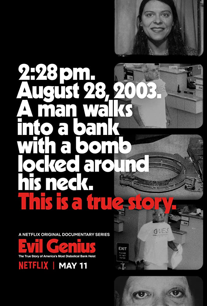 Evil Genius: The True Story of Americas Most Diabolical Bank Heist (2018)