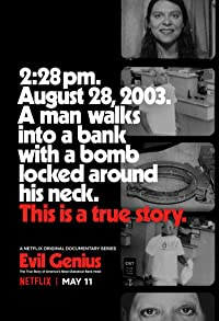 Primary photo for Evil Genius: The True Story of America's Most Diabolical Bank Heist