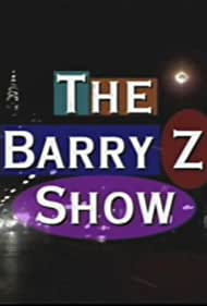 The Barry Z Show (1993)