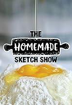 The Homemade Sketch Show