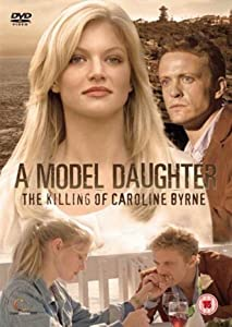 Downloads italian movies A Model Daughter: The Killing of Caroline Byrne by Riccardo Pellizzeri [hdv]