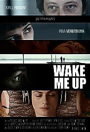 Wake Me Up Poster