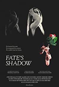 Primary photo for Fate's Shadow