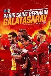 Group A: Paris Saint-Germain vs. Galatasaray Poster