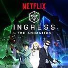 Ingress: The Animation (2018)
