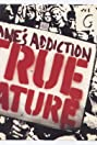 Jane's Addiction: True Nature