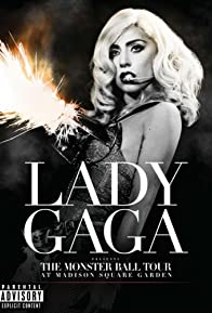 Primary photo for Lady Gaga Presents: The Monster Ball Tour at Madison Square Garden