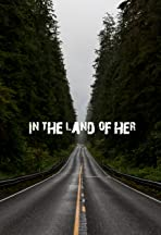 In the Land of Her